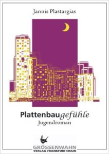Plattenbaugefühle - Jannis Plastargias