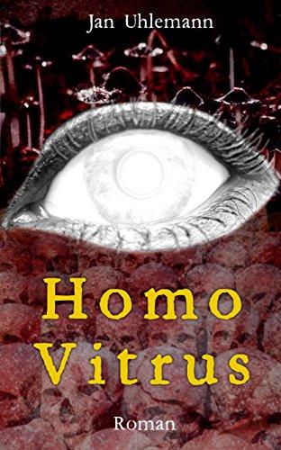 Homo Vitrus