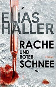 Elias Haller - Rache und roter Schnee