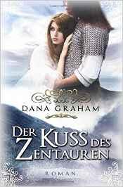 Kuss des Zentauren - Graham