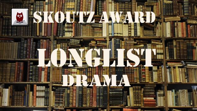 Skoutz Award Longlist Drama 2016 Skoutz