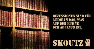 Skoutz-Buchspruch #6 Rezensionsapplaus