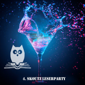 4. Skoutz Leserparty