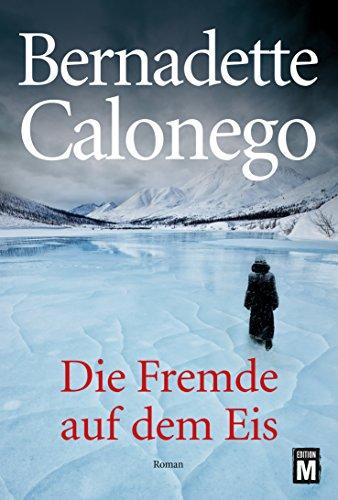 Fremde auf dem Eis - Calonego