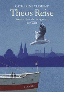 Theos Reise von Catherine Clément