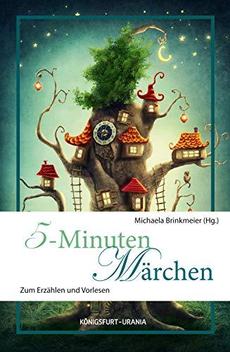 5-Minuten Märchen - Michaela Brinkmeier
