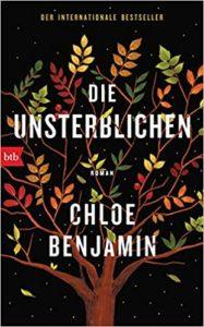 Die Unsterblichen Chloe Benjamin