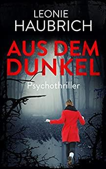 Aus dem Dunkel - Leonie Haubrich