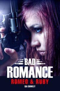 Bad Romance - Romeo & Ruby - Sia Crowley
