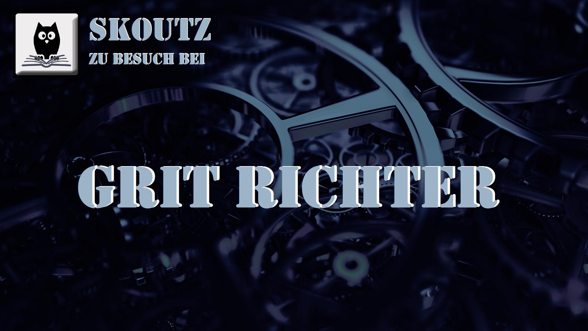 zu Besuch bei: Grit Richter - Skoutz