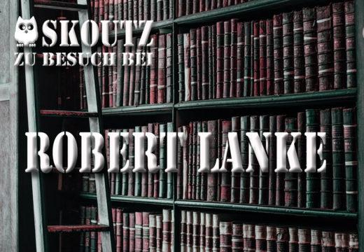 Interview Robert Lanke