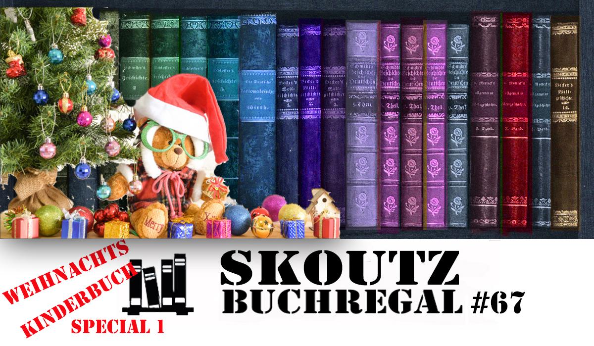 Skoutz-Buchregal #67 – Weihnachtskinderbuchtipps Teil 1 - Skoutz