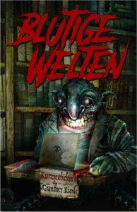 Blutige Welten - Günther Kienle