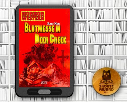 Blutmesse in Deer Creek - Ralf Kor - MLHOR2021