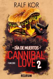 Cannibal Love 2 - Ralf Kor