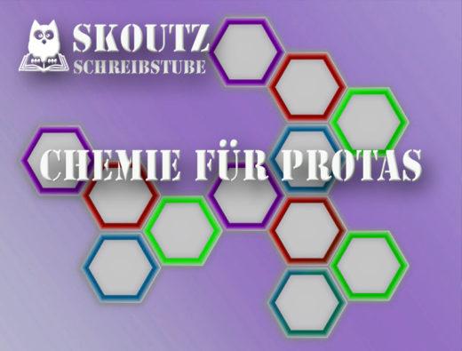 Chemie für Protagonisten
