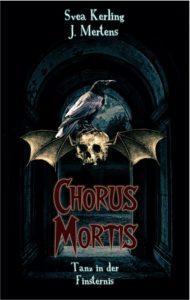 Chorus Mortis - Jens Mertens Svea Kerling