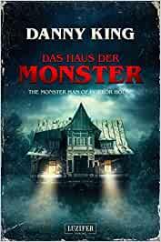 Haus der Monster - Danny King