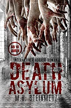 Death Asylum - Mario H. Steinmetz