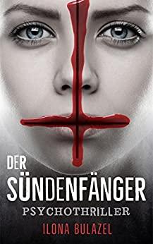 Ilona Bulazel - Der Sündenfänger