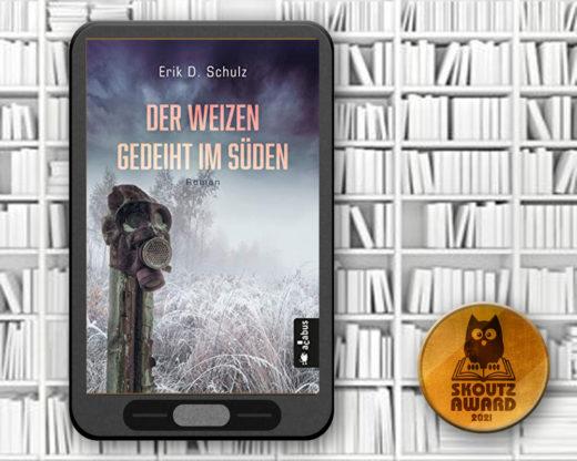 Der Weizen gedeiht im Süden - Erik D. Schulz - MLSF2021