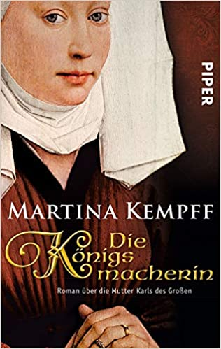 Die Königsmacherin - Martina Kempff