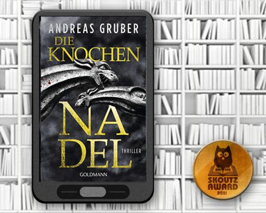 Die Knochennadel - Andreas Gruber