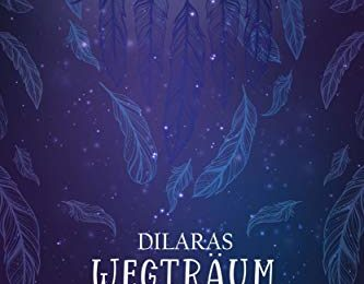 Dilaras Wegträumgeschichten - Patrizia Rodecki