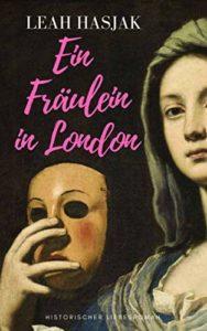 Fräulein in London - Leah Hasjak