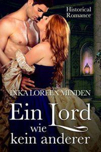 Ein Lord wie kein anderer - Inka Loreen Minden