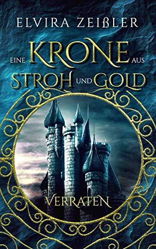 Krone aus Stroh und Gold - Elvira Zeißler