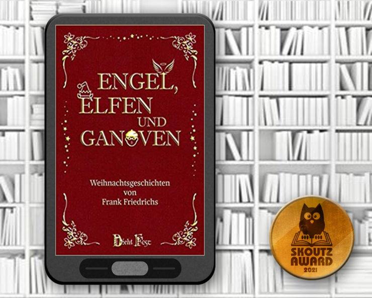 Engel, Elfen und Ganoven - Frank Friedrichs