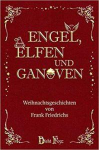 Engel, Elfen und Ganoven Frank Friedrichs Cover