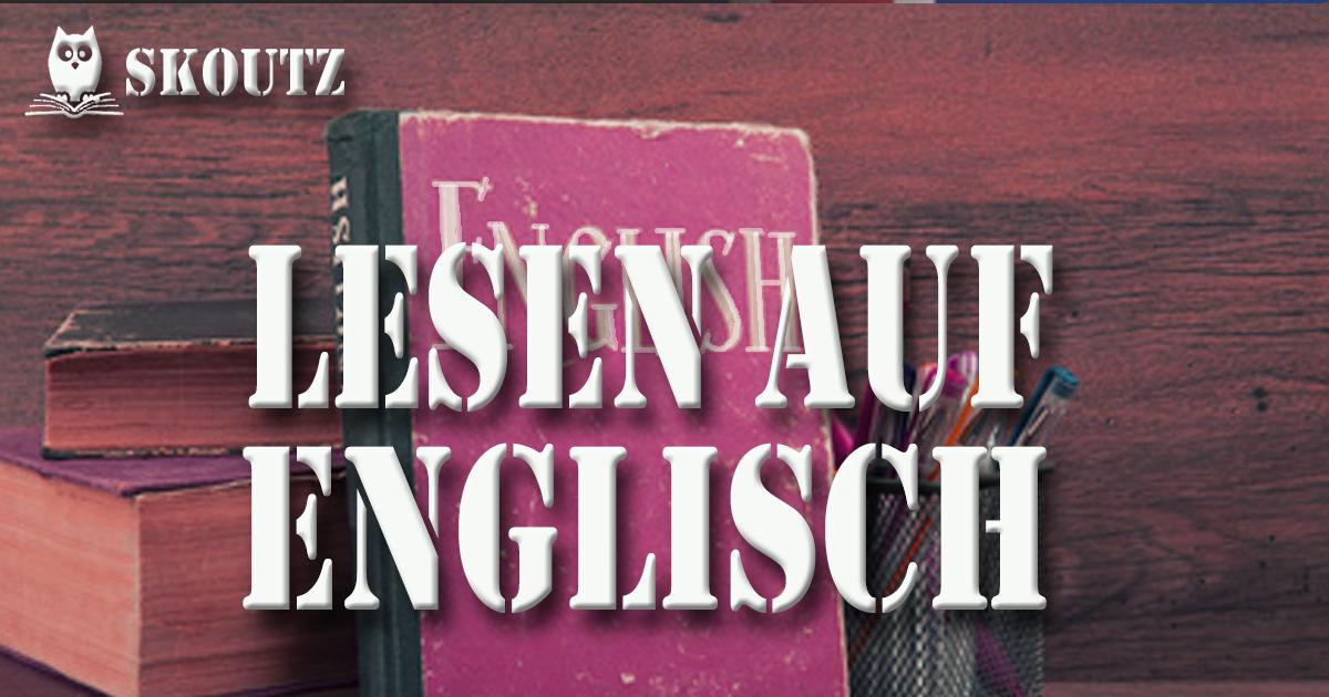 Englische Bücher - Berührungsängste unnötig - Skoutz