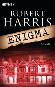 Enigma - Robert Harris - Agenten- und Spionageroman