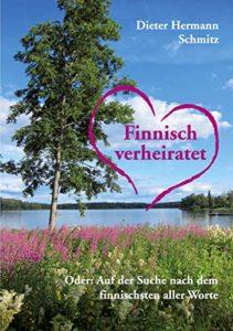 Finnisch verheiratet - Dieter Hermann Schmitz
