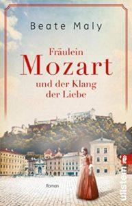 Fräulein Mozart und der Klang der Liebe - Beate Maly