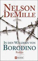 In den Wäldern von Borodino - NELSON DE MILLE - Agenten- und Spionageroman