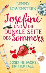 Josefine und die dunkle Seite des Sommers