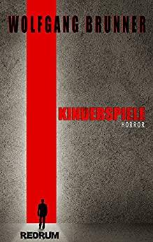 Kinderspiele - Wolfgang Brunner