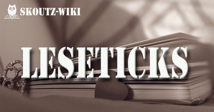 Leseticks Skoutz-Wiki