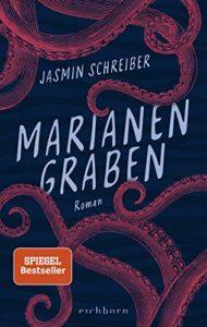 Marianengraben - Jasmin Schreiber