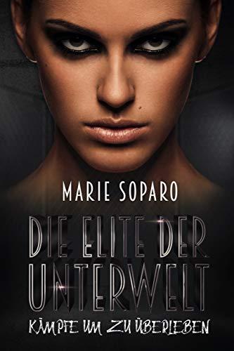 Soparo Marie die Elite der Unterwelt