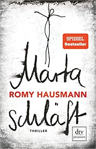 Martha schläft - Romy Hausmann