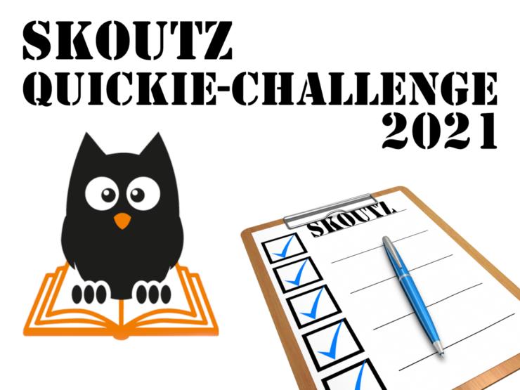 Skoutz Quickie Challenge 2021