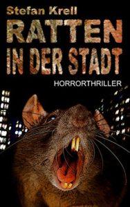 Ratten in der Stadt - Stefan Krell