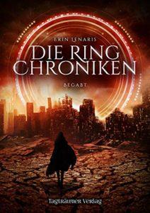 Ring-Chroniken 1 - Berufen - Erin Lenaris