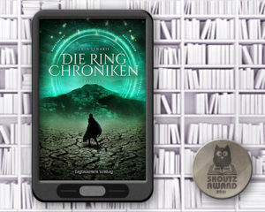 Die Ring-Chroniken - Fantasy Shortlist 2021 Skoutz-Award