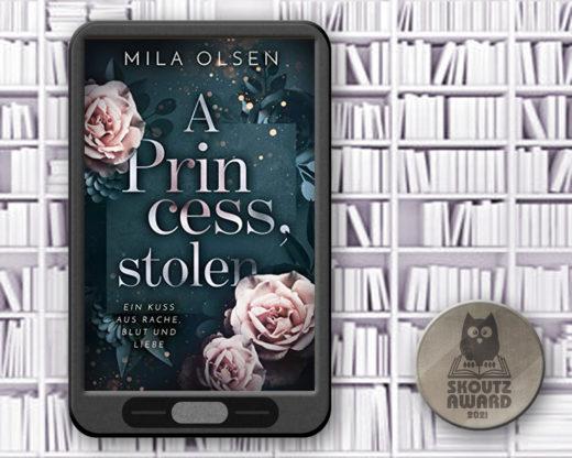 A Princess Stolen - Romance Shortlist 2021 Skoutz-Award
