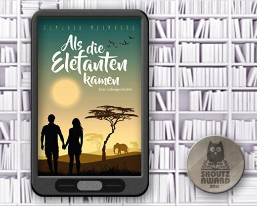 Als die Elefanten kamen - Romance Shortlist 2021 Skoutz-Award